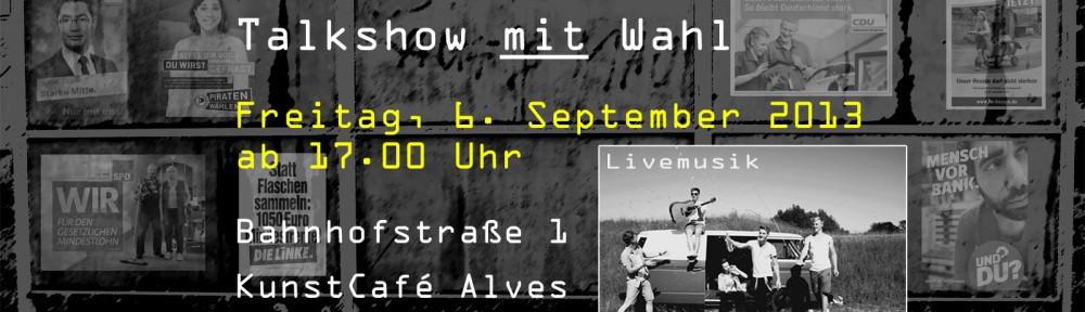 Deine Stimme zählt! – Talkshow Bahnhofstraße1 am Freitag im Café Alves